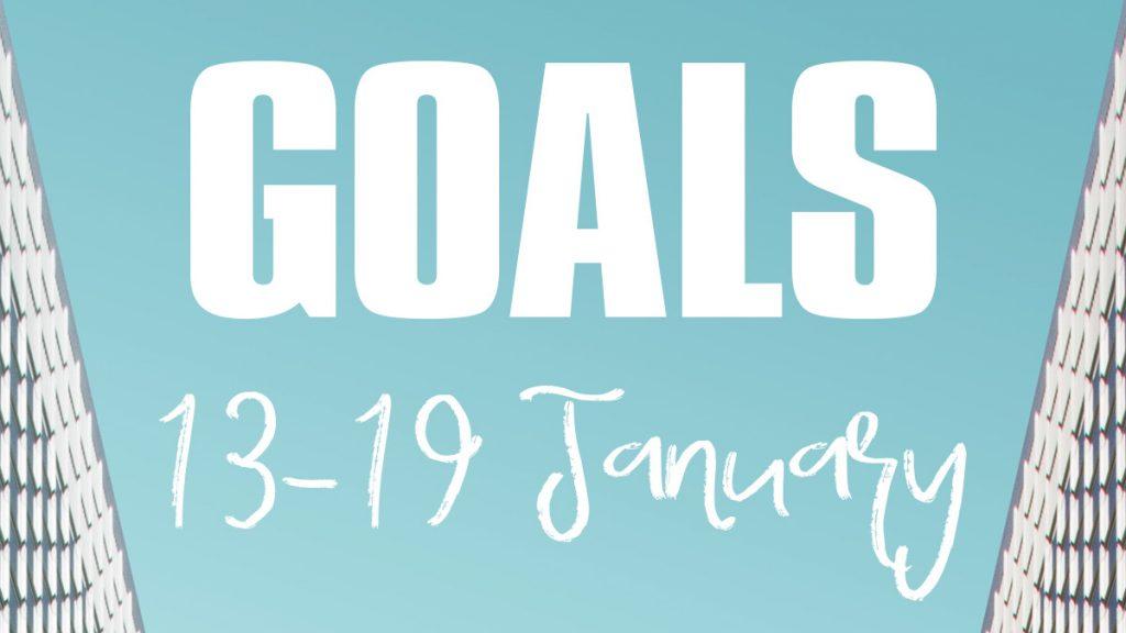 Goals 13-19 January