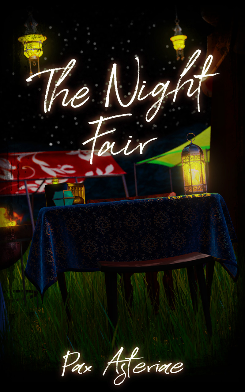 Book cover: image of a fortune teller's chair wedged between two tents at night, with the words 'The Night Fair' in cursive at the top and 'Pax Asteriae' at the bottom.