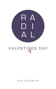 Book cover: White background with a purple circle containing the word 'Radial' and the purple text 'Valentine's Day' (with a heart hanging from the N) and 'Pax Asteriae' beneath.