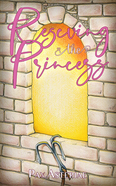 The cover of 'Rescuing The Princess,' a m/m romance short story by Pax Asteriae, showing a tower window and a grappling hook hanging over the sill.