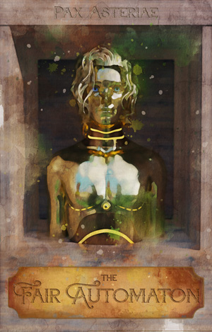 Book cover: a bronze and copper man in a wooden frame. Title: The Fair Automaton; author: Pax Asteriae.